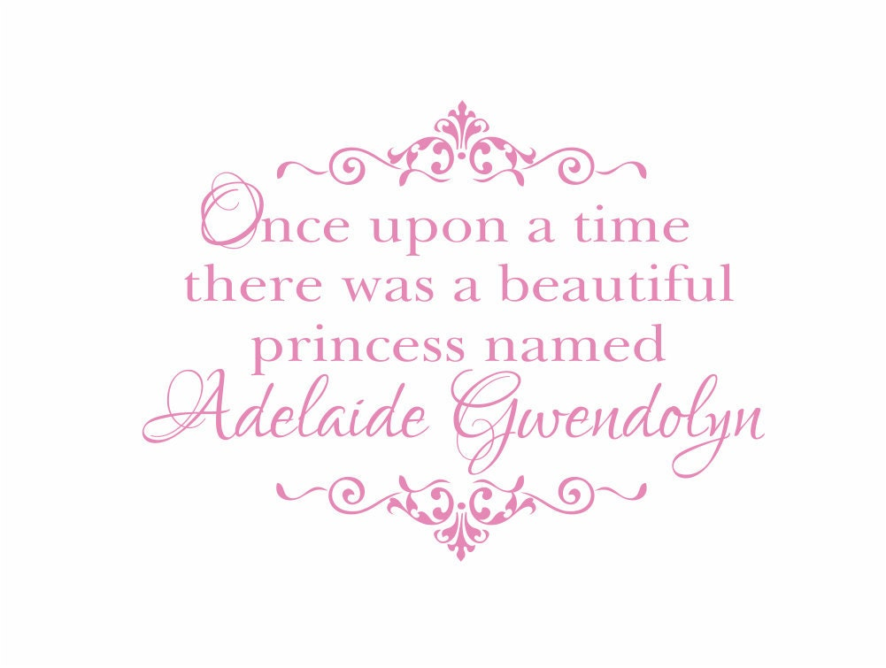 Once Upon A Time There Was A Princess Personalized By