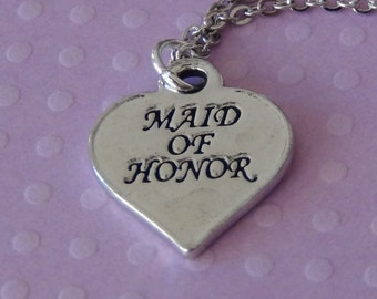 MAID of HONOR Heart Necklace - Pewter Charm on a FREE Plated Chain