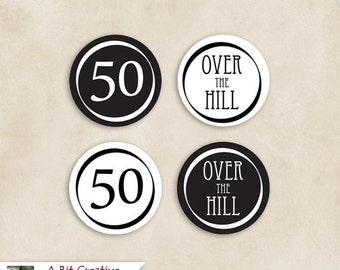 Graphic Design - Black & White Cupcake Topper - 50 Over The Hill 50th Birthday - DIY Printable