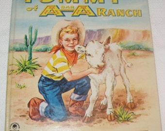 Tommy of A Bar A Ranch Cozy Corner Childrens Book  Horses Ranch  1951 Whittman Publishing  SALE PRICED