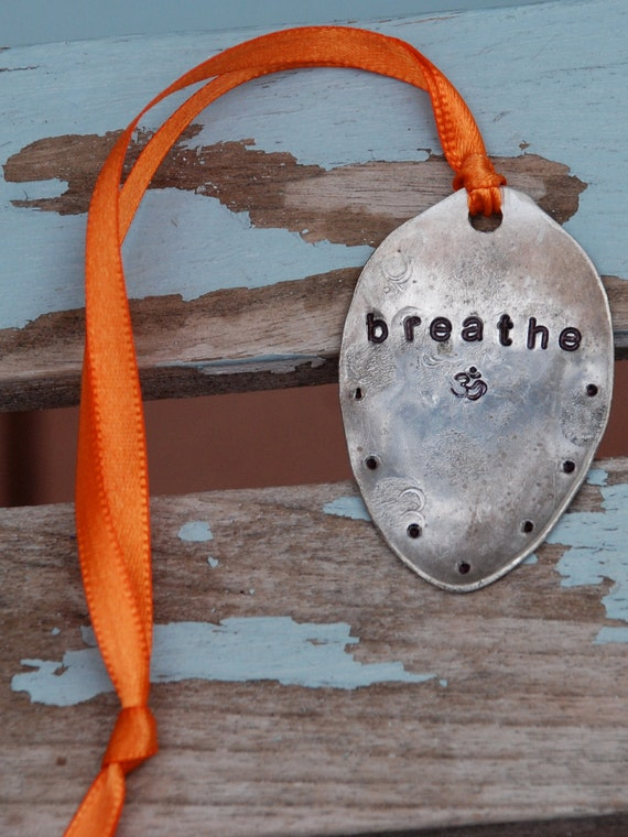 BREATHE hand stamped Vintage Spoon Everyday Ornament with Ribbon and Ohm Symbol CHRISTMAS