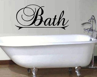 vinyl wall decal quote Bath Fancy Script Style