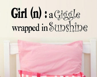 wall decal Girl definition giggle wrapped in sunshine child quote