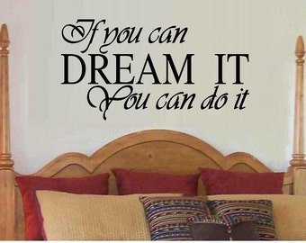 vinyl wall decal quote If you can dream it You can do it