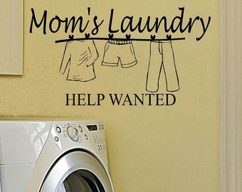 wall decal Moms laundry help wanted laundry decal laundry room decal laundry decor bathroom decal laundry funny wall decor home decor quote