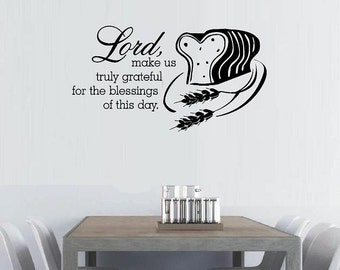 wall decal Lord make us truly grateful for the blessings of this day wall quote bread wheat decal kitchen decal home decor religious decal