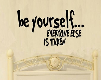 Be yourself everyone else is taken wall decals nursery wall decal kids home decor nursery decor child decal kids room decor vinyl decal