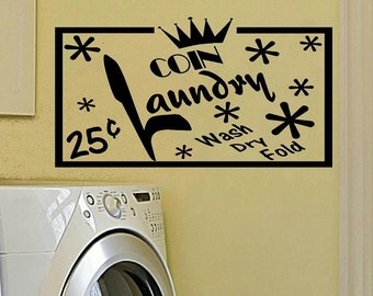wall decal Coin Laundry wash dry fold 25 cents vintage decal retro decal laundry room decal laundry decor home decor wall decor retro decor