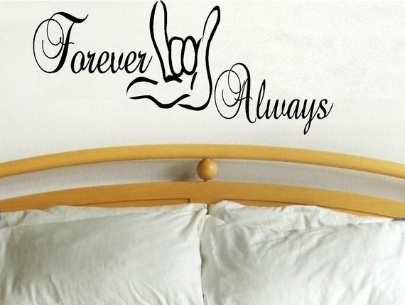 I Love You forever always sign language decal home decor decal for bedroom love decal vinyl decal love quote wall decor love sign decal deaf