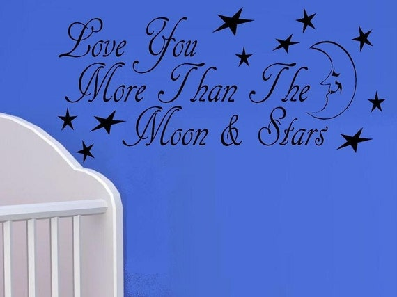 vinyl wall decal quote Love you more than the moon and stars