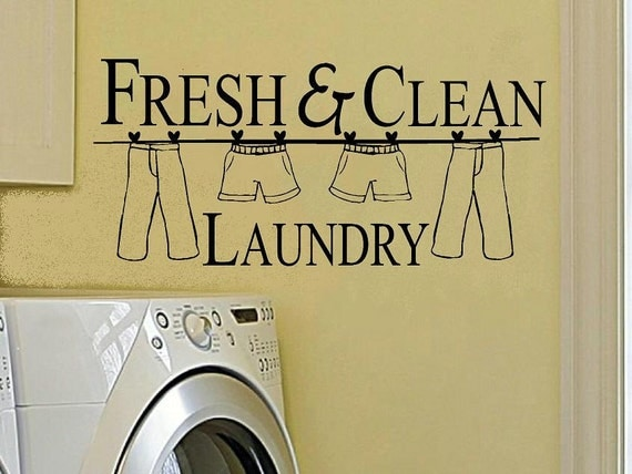 Fresh and clean laundry wall decal laundry room wall decor vinyl decal wash decal laundry room decor laundry quote clothes line decal