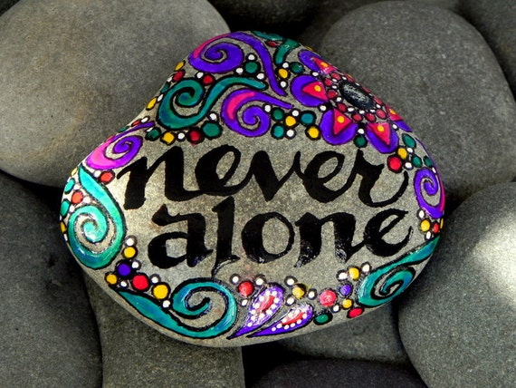 Never Alone / Painted Stone / Sandi Pike Foundas / Cape Cod