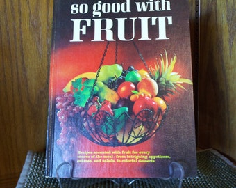 So Good With Fruit Cookbook  c1967