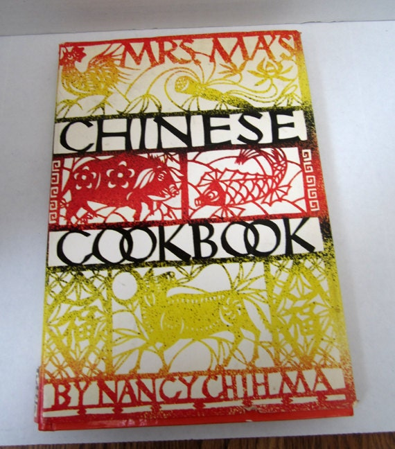 Mrs. Ma's Chinese Cookbook c.1968