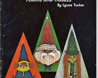 Macrame Forms and Figures Macrame Pattern Book LL101