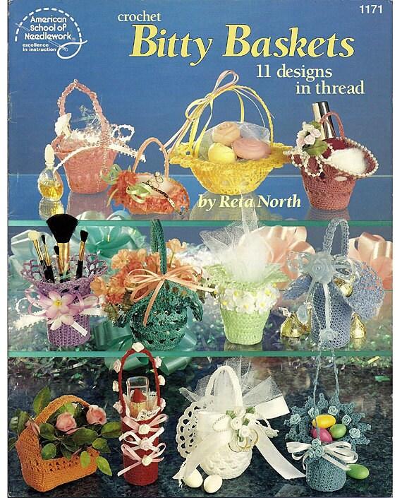 Bitty Baskets 11 Designs in Thread Crochet Pattern American school of Needlework 1171