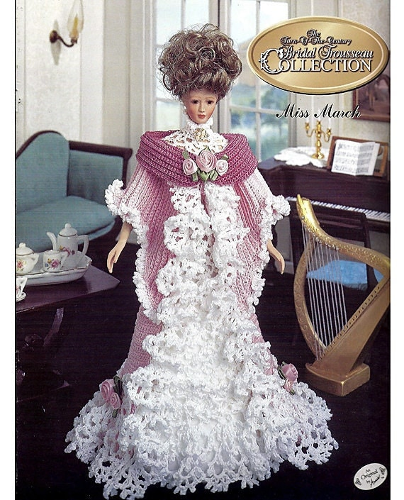 The Turn of the Century Bridal Trousseau Collection Miss March Fashion Doll  Crochet Pattern  Annies Calendar Bed Doll Society  7803