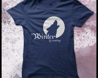 Game of thrones t shirt women's -  Winter is coming