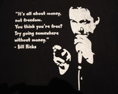 Patch Bill Hicks quote - 'Try Going Somewhere Without Money'