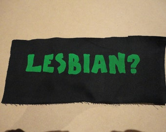 SALE!!! Feminist political Patch - Is This What A Lesbian Looks Like