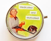 Funny Pill Box, Pill Case, Pill Container, case, Green, humor, funny saying, Gift for her, medicated, motivated (629)