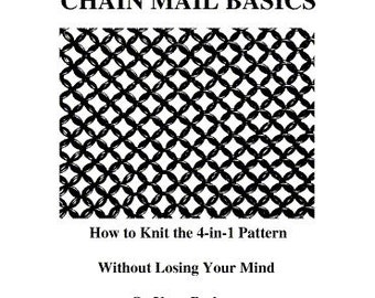 Chain Mail Basics e-Book - How to Knit the 4-in-1 Pattern Without Losing Your Mind or Your Patience