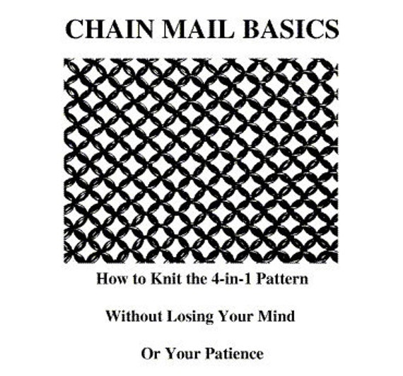 Knitted Chainmail Pattern : Chain Mail Basics e-Book How to Knit the 4-in-1 Pattern