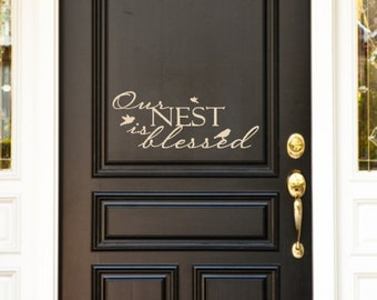 Our Nest is Blessed. Custom Vinyl Front Door Decal