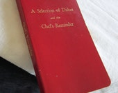 Vintage Cookbook A Selection of Dishes and the Chef's Reminder Book