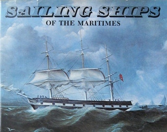 Sailing Ships of the Maritimes - Vintage Nautical History Book - Illustrated Boat Drawings - Large Hardcover Coffee Table Book  Ocean Travel