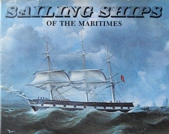 Sailing Ships of the Maritimes - Vintage Nautical History Book - Sailing Illustrations - Ocean Voyages - Large Hardcover Coffee Table Book