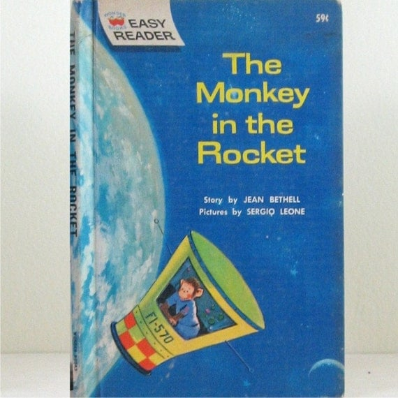 The Monkey in the Rocket - Vintage Childrens Book - Illustrated Book Space Travel Story Book - Easy Reader Book - Mid Century Kids Storybook