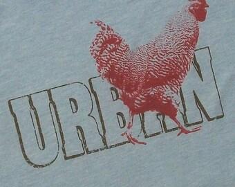 Urban Chicken Shirt- Mens / Unisex Tee- Backyard Chicken Tshirt Gift
