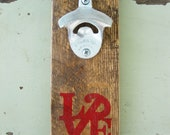 Philly or Phillies Love Wall-Mounted Bottle Opener - Red - Salvaged Shipping Pallet Art