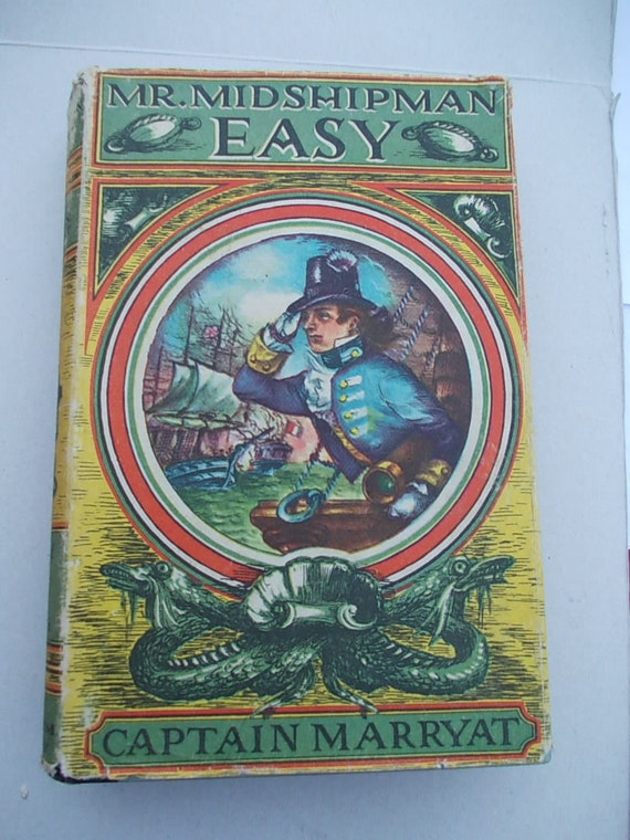 RARE CHILDRENS BOOK Mr. Midshipman Easy by Captain Marryat 1954 from the Heirloom Library