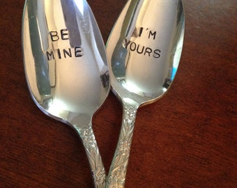 Be Mine I'm Yours, Hand Stamped Vintage Valentine Spoons