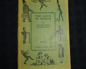 Rare Antique School Book / The Land of Words Book I by R.K. and M.I.R. Polkinghorne / G. Bell Publishers 1935