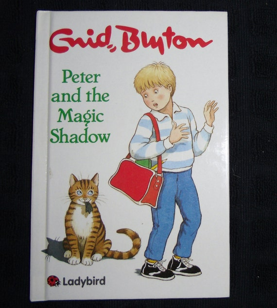 Vintage Childrens Book - First Edition, Peter and the Magic Shadow, Enid Blyton Storybook, Ladybird Books 1992
