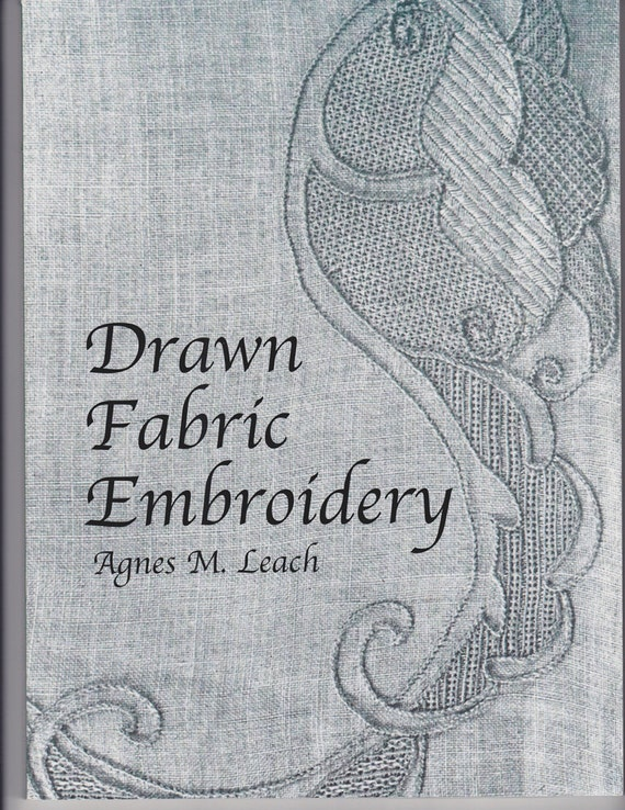 Book: Drawn Fabric Embroidery by Agnes M Leach