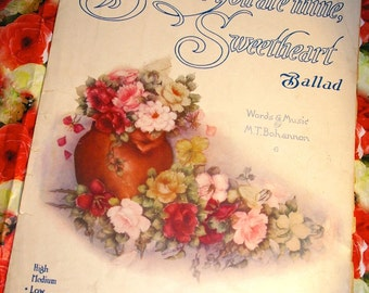 Vintage 1915 Rare Sheet Music Because You Are Mine Sweetheart Ballad 1910s Cover Art