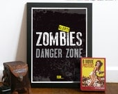 ZOMBIE Poster Art Print Typography words - ZOMBIE Danger Zone - A3 poster - inspired from The Walking Dead TV show