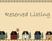 Reserved Listing for Liz.