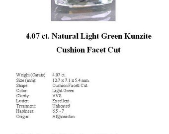 KUNZITE - A Gorgeous 4.07 Ct. Pale, Pale Green Kunzite GemStone in a Stunning Faceted Cushion Cut...