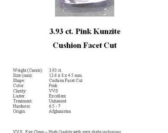 KUNZITE - Gorgeous Pale Pink 3.93 Carat Kunzite GemStone in a Beautiful Faceted Cushion Cut...