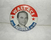 George Wallace for President in 68 Presidential Campaign Button