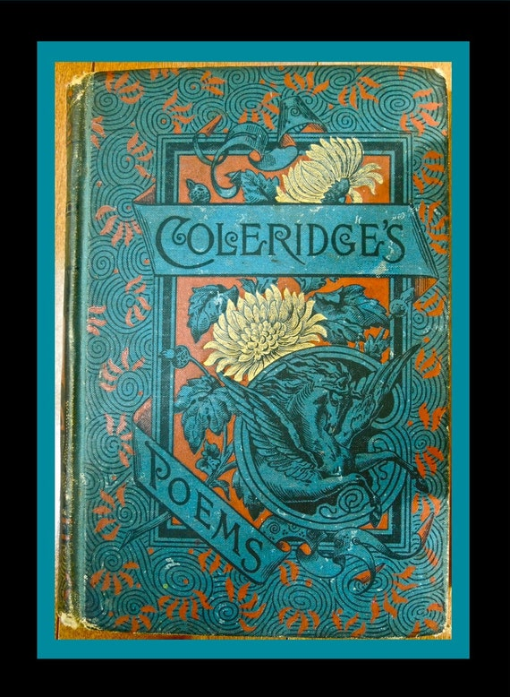 COLERIDGES POEMS 1889 GILT Reserved Cover Illus in Red & Blue Cloth Boards Beautiful Pan on the  Spine and Pegasis on the Cloth Board Cover