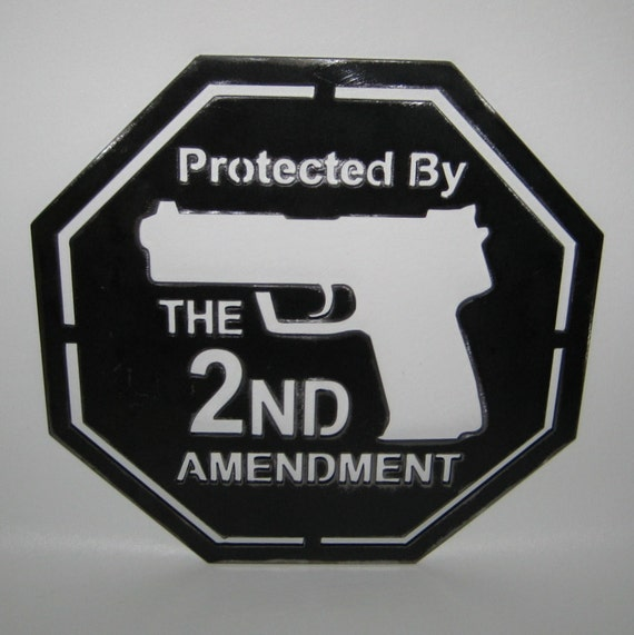 Protected by the Second Amendment Gun Home Security Sign Handmade Custom Metal Sign Art Plasma Cut