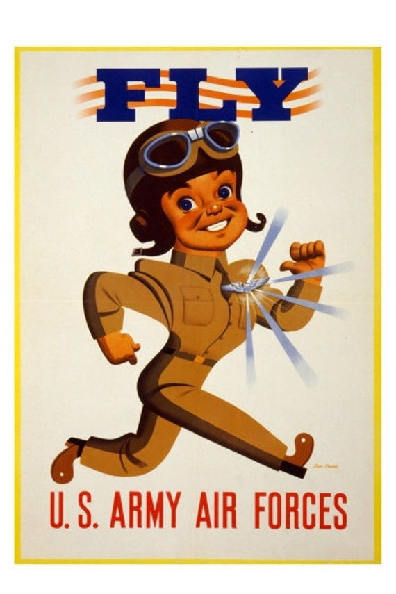 Fly - U.S. Army Air Forces - 10x15 Vintage WWII Poster Art Print - Professional Paper, Archival Ink, Shipped Flat, Fits Standard Size Frame