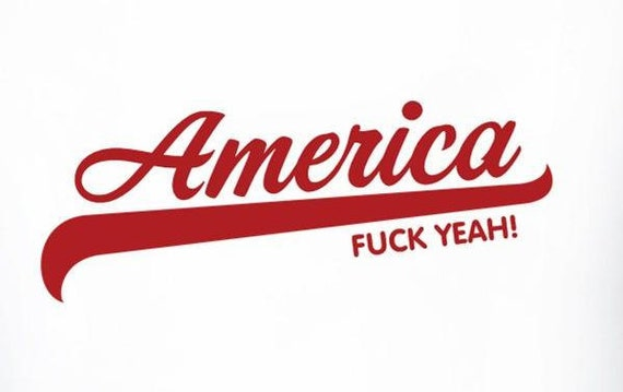 """Humor TShirt, """"America, FUCK YEAH"""" Perfect for Fourth of July, Olympic Support, Political - Size: LARGE"""