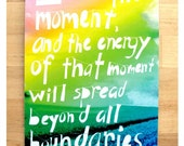 Love the moment, quote by Corita Kent- Inspirational postcard set